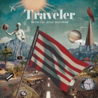 Official髭男dism Traveler
