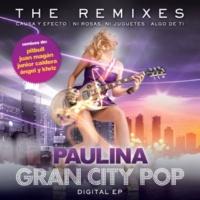 パウリナ・ルビオ Gran City Pop: The Remixes