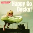 the pillows Happy Go Ducky!