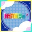mirage2 キセキ