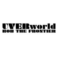 UVERworld ROB THE FRONTIER(short ver.)