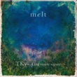 TK from 凛として時雨 melt (with suis from ヨルシカ)