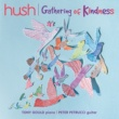 Peter Petrucci/Tony Gould Gathering Of Kindness [The Hush Collection, Vol. 19]