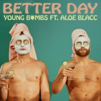 Young Bombs/アロー・ブラック Better Day (feat.アロー・ブラック)