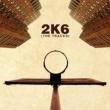 ヴァリアス・アーティスト 2K6: The Tracks