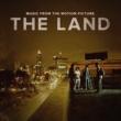 ヴァリアス・アーティスト The Land [Music From The Motion Picture]