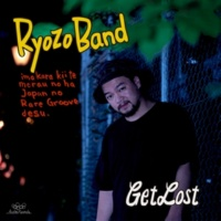 Ryozo Band Get Lost