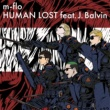 m-flo HUMAN LOST feat. J. Balvin