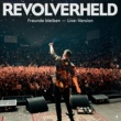 Revolverheld Freunde bleiben (Live)