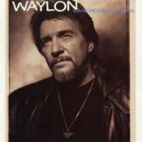 Waylon Jennings Waymore's Blues (Part II)