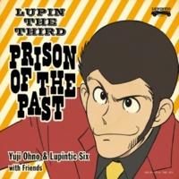 Yuji Ohno & Lupintic Six ルパン三世のテーマ2019 feat.松崎しげる