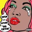 dvsn No Cryin (feat. Future)