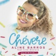 Aline Barros Chevere (Playback)