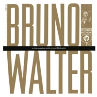 Bruno Walter Bruno Walter in Conversation with Arnold Michaelis: Mahler's and Bruckner's impact on Bruno Walter's work