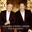 Aled Jones & Russell Watson Back in Harmony