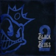 Black Stone Cherry Black To Blues, Vol. 2