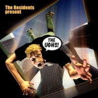 The Residents The Ughs!