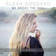 アレクサ・ゴダード We Broke The Sky [Acoustic Mix]