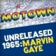 マーヴィン・ゲイ Motown Unreleased 1965: Marvin Gaye