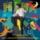 MIKA No Place In Heaven [Special Edition]