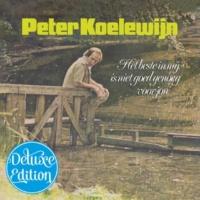 Peter Koelewijn Het Beste In Mij Is Niet Goed Genoeg Voor Jou [Deluxe Edition]