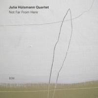 Julia Hulsmann Quartet Weit Weg