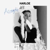 HARLOE Rivers Run Dry [Acoustic]