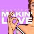 ManyFew Makin' Love