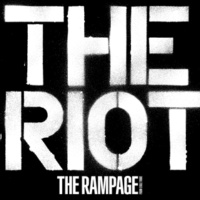 THE RAMPAGE from EXILE TRIBE THE RIOT