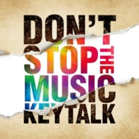 KEYTALK DON'T STOP THE MUSIC