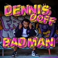 Dennis Doff Badman