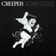 Creeper Born Cold