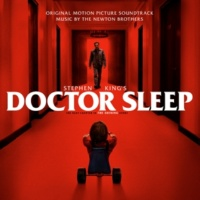 The Newton Brothers Stephen King's Doctor Sleep (Original Motion Picture Soundtrack)