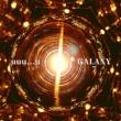Galaxy7 uuu...u (Deluxe Edition)