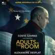 Alexandre Desplat Adults in the Room (Bande originale du film)