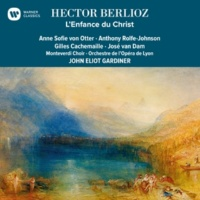 John Eliot Gardiner Berlioz: L'enfance du Christ