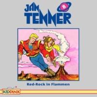 Jan Tenner Folge 8: Red-Rock in Flammen