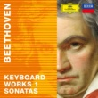 ヴァリアス・アーティスト Beethoven 2020 ‐ Keyboard Works 1: Sonatas