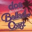 """doa doa Best Selection """"BALLAD COAST"""""""