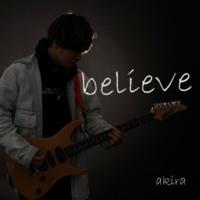 akira believe