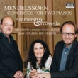 ロベルト・プロッセダ/Alessandra Ammara/ハーグ王立管弦楽団/Jan Willem de Vriend Mendelssohn: Concertos For Two Pianos MWV O 5 and 6