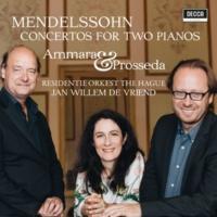 ロベルト・プロッセダ/Alessandra Ammara/ハーグ王立管弦楽団/Jan Willem de Vriend Mendelssohn: Concerto in E Major for 2 Pianos & Orchestra, MWV O5 - 1. Allegro vivace