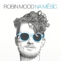 Robin Mood Na Měsíc