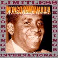 Mongo Santamaria At the Black Hawk (HQ Remastered Version)