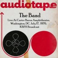 The Band Live At Carter Baron Amphitheatre, Washington, DC. July 17th 1976, KBFH Broadcast (Remastered)