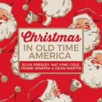 Various Artists Christmas in Old Time America