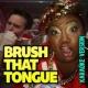 Shanna Malcolm Brush That Tongue (Karaoke Version)