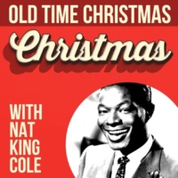 Various Artists Old Time Christmas With Nat King Cole