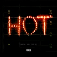 Young Thug Hot (Remix) [feat. Gunna and Travis Scott]