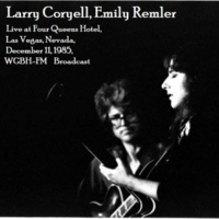 Larry Coryell & Emily Remler Live At Four Queens Hotel, Las Vegas, Nevada, December 11th 1985, WGBH-FM Broadcast (Remastered)